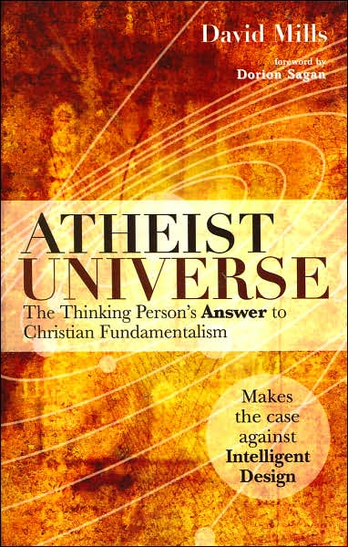 David Mills' book Atheist Universe